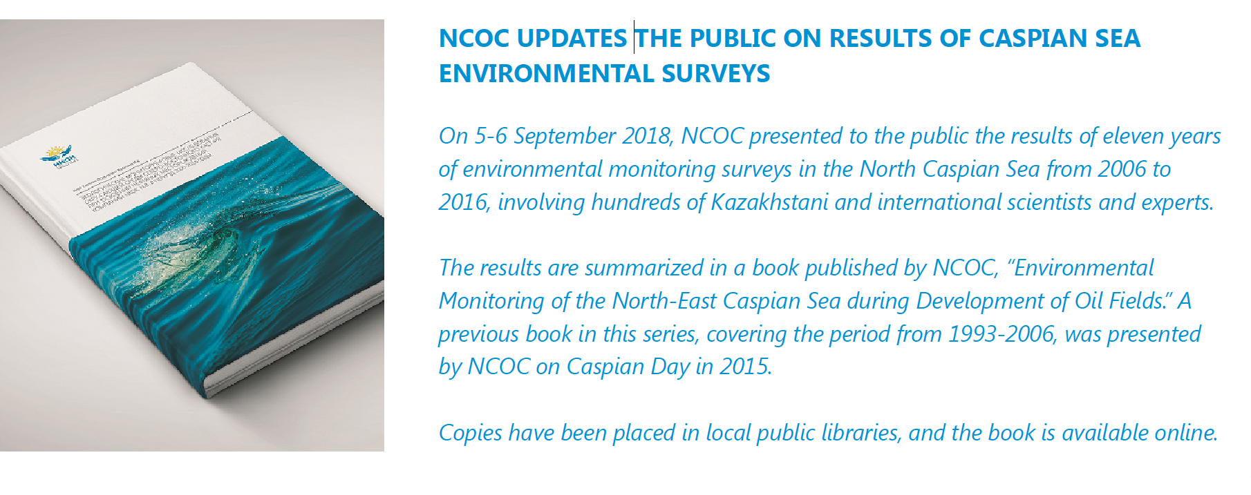 NCOC UPDATES THE PUBLIC ON RESULTS OF CASPIAN SEA